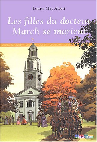 Les Filles Du Docteur March Se Marient Louisa May Alcott