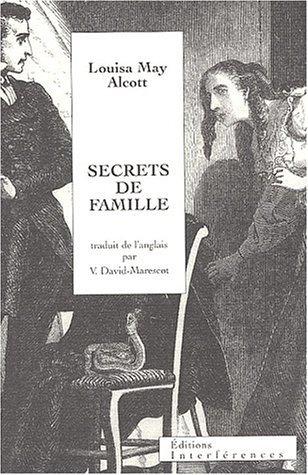 Secrets De Famille Louisa May Alcott