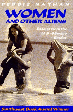 Women and Other Aliens Debbie Nathan