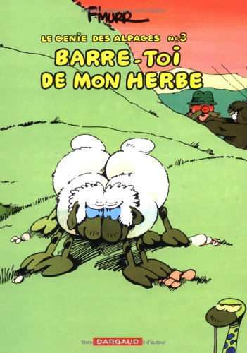 Barre-Toi De Mon Herbe  by  FMurr