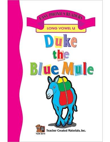 Duke The Blue Mule (Long U) Easy Reader  by  Patty Carratello
