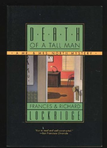 Death of a Tall Man (Mr. and Mrs. North #12)  by  Frances Lockridge