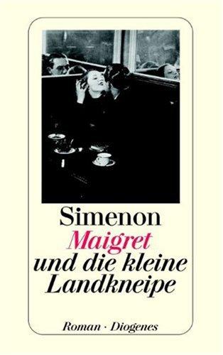 Maigret und die kleine Landkneipe. Georges Simenon