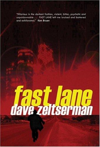 Fast Lane Dave Zeltserman