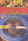 Das Große Ayurveda Ernährungsbuch Hans H. Rhyner