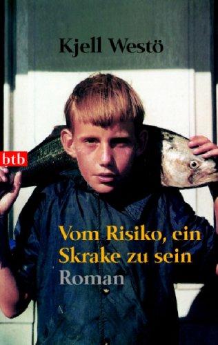 Vom Risiko, ein Skrake zu sein Kjell Westö