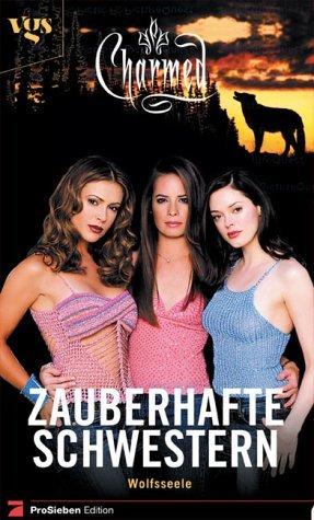 Wolfsseele (Charmed: Zauberhafte Schwestern, #12)  by  Diana G. Gallagher