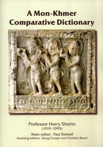 A Mon Khmer Comparative Dictionary (Pacific Linguistics, 579)  by  Harry Shorto