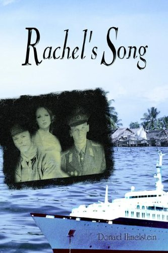 Rachels Song  by  Donald Himelstein