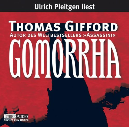 Jürgen Kluckert Liest Thomas Gifford, Gomorrha Thomas Gifford