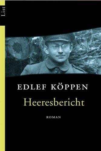 Heeresbericht  by  Edlef Köppen