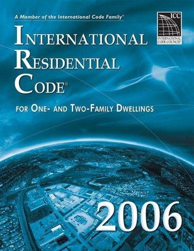 2006 International Residential Code - Looseleaf Version  by  International Code Council