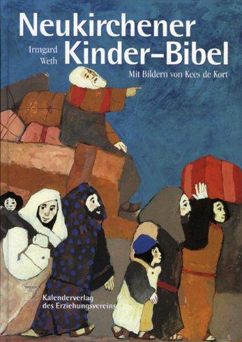 Neukirchener Kinder-Bibel. (15. A. ohne Hör-CD). Mit einer Einführung in die Bibel und ihre Geschichten  by  Irmgard Weth