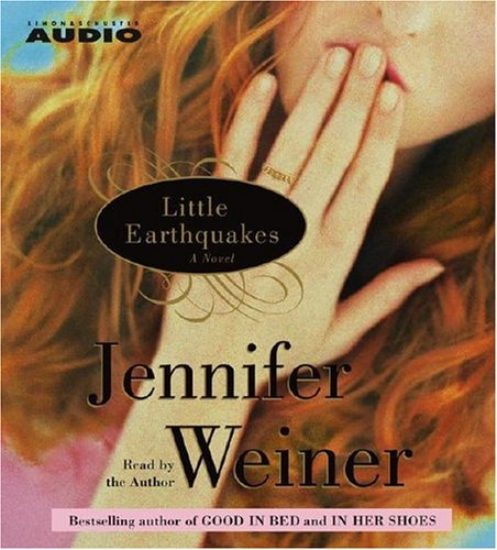 Little Earthquakes Jennifer Weiner