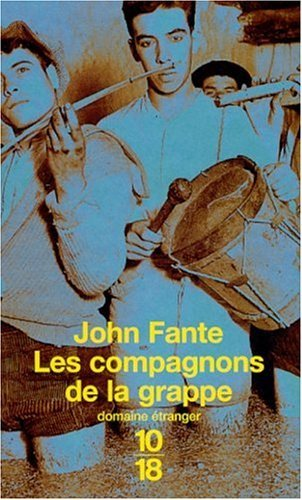 Les Compagnons De La Grappe John Fante