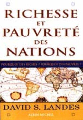 Richesse Et Pauvrete Des Nations David S. Landes