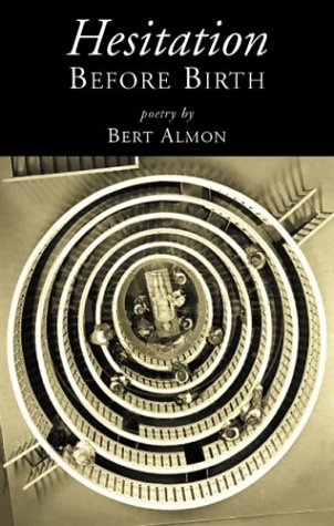 Hesitation Before Birth  by  Bert Almon