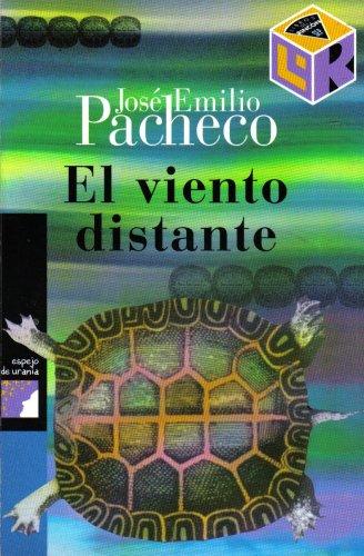El Viento Distante José Emilio Pacheco
