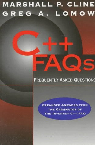 C++ Frequently Asked Questions, with Answers Marshall P. Cline