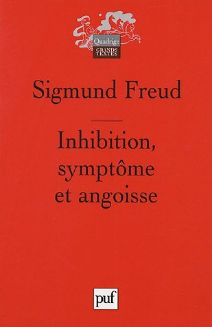 Inhibition, Symptôme Et Angoisse Sigmund Freud