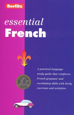 Berlitz Essentials: French Berlitz Publishing Company