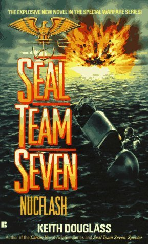 Nucflash (Seal Team Seven #3) Keith Douglass