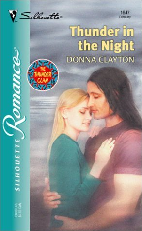 Thunder in the Night  (The Thunder Clan, #3)  by  Donna Clayton