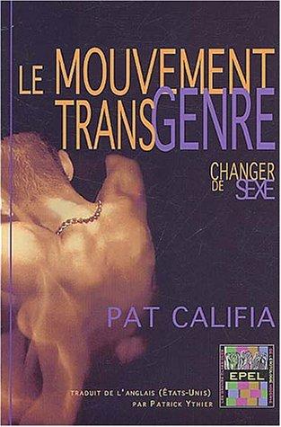 Mouvement transgenre : changer de sexe Patrick Califia-Rice