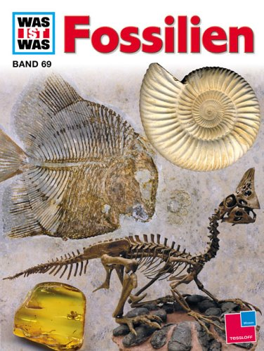 Was Ist Was?, Bd.69, Fossilien, Zeugen Der Urwelt Ulrich Lehmann