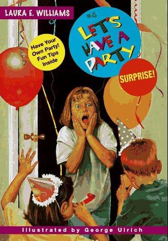 Surprise!  by  Laura E. Williams