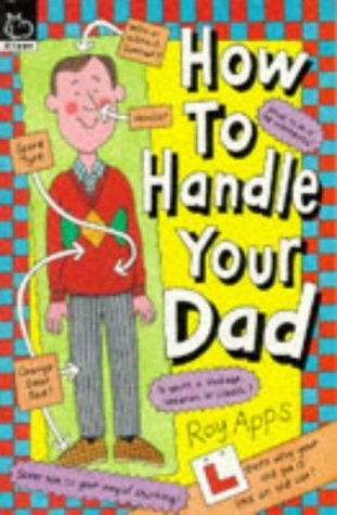 How to Handle Your Dad  by  Roy Apps