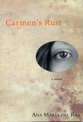 Carmens Rust Ana Maria Del Rio