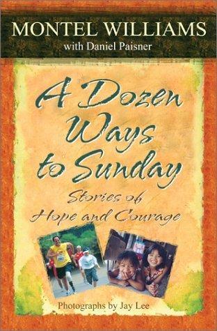 A Dozen Ways to Sunday  by  Montel Williams
