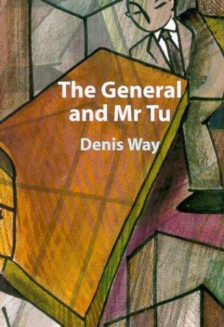 The General and Mr. Tu Denis Way