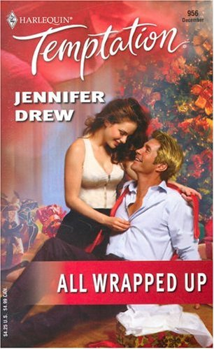All Wrapped Up  by  Jennifer Drew