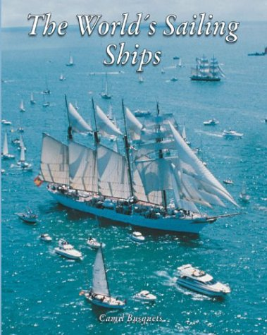 The Worlds Sailing Ships Camil Busquets