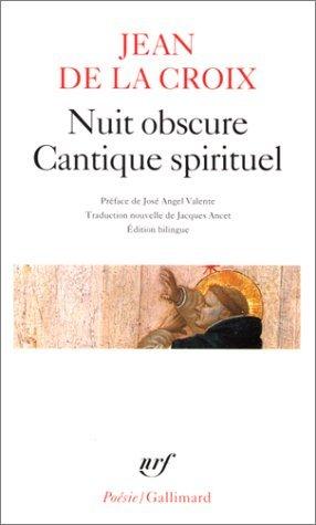 Nuit obscure - Cantique spirituel  by  Juan de la Croix