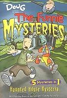 Haunted House Hysteria (Disneys Doug the Funnie Mysteries, #5)  by  Dennis Garvey