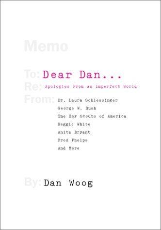 Dear Dan...: Apologies from an Imperfect World  by  Dan Woog