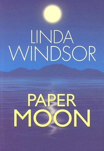 Paper Moon Linda Windsor