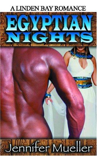 Egyptian Nights  by  Jennifer Mueller