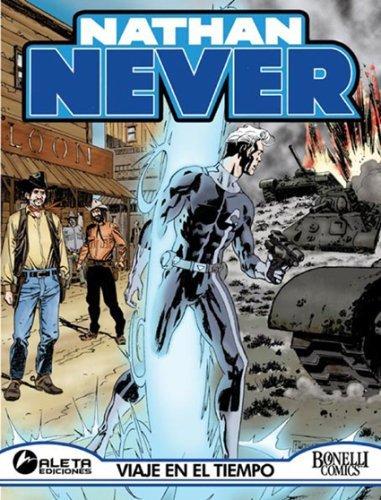 Nathan Never vol. 6: Viaje en el tiempo  by  Michele Medda