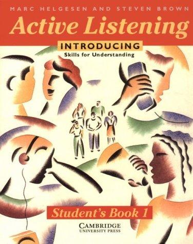 Active Listening: Introducing Skills for Understanding Students Book  by  Marc Helgesen