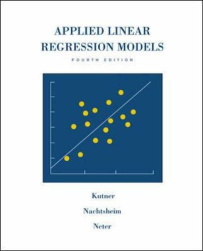 Applied Linear Regression Models [With CDROM]  by  Michael H Kutner