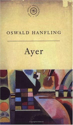 A. J. Ayer: Analysing What We Mean  by  Oswald Hanfling