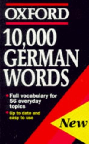 10,000 German Words  by  William Rowlinson