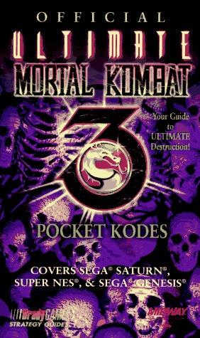 Official Ultimate Mortal Kombat 3 Pocket Kodes Ronald Wartow