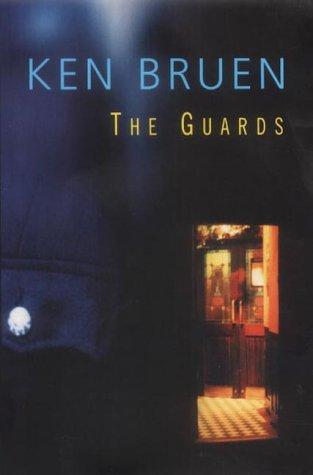 The Guards (Jack Taylor, #1) Ken Bruen