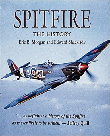 Spitfire: The History  by  Eric B. Morgan