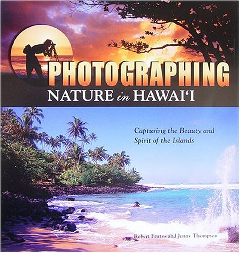 Hawaii: Sacred Sites of the Big Island Places of Presence, Healing, and Wisdom  by  Robert Frutos